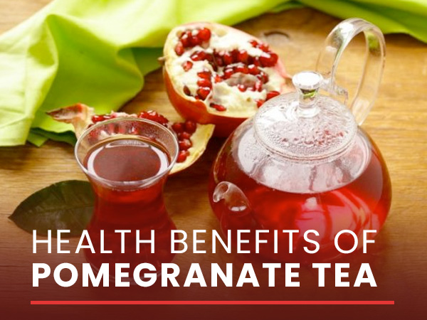 11 Health Benefits Of Pomegranate Tea And How To Make It