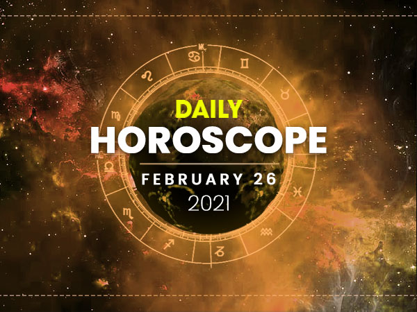 Daily Horoscope: 26 February 2021