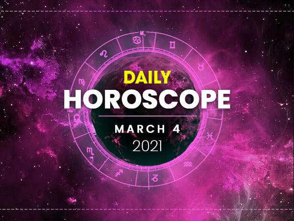 Daily Horoscope: 04 March 2021
