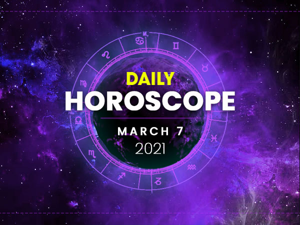 Daily Horoscope: 07 March 2021