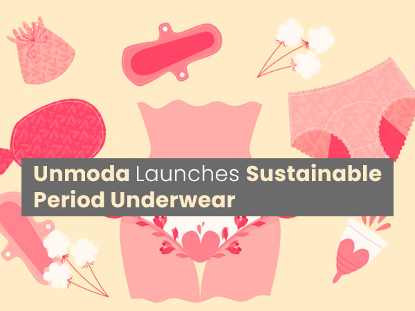Unmoda Launches Sustainable Period Underwear On Women's Day