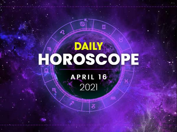 Daily Horoscope: 16 April 2021