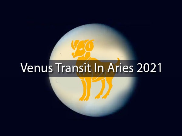 Venus Transit In Aries 2021: How It Will  Affect Different Zodiac Signs