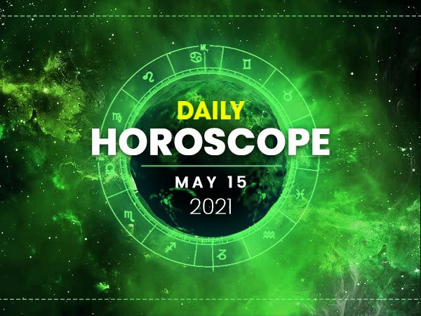 Daily Horoscope: 15 May 2021