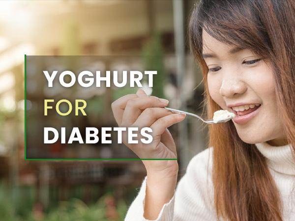 Yoghurt For Diabetes: Is It A Healthy Option?