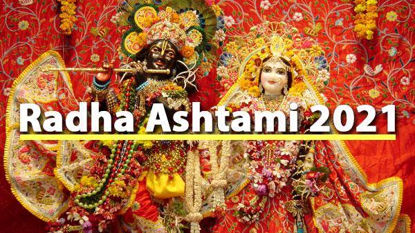 Radha Ashtami 2021: Date, Time, Vrat Katha, Puja Vidhi, Wishes, Quotes And Status