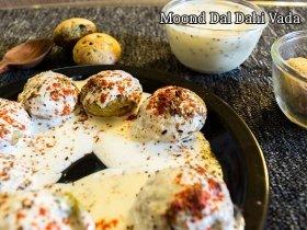 How To Prepare Moong Dal Dahi Vada Recipe