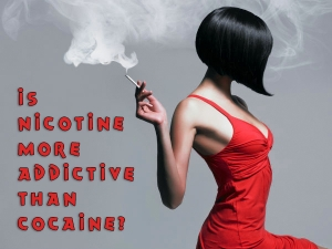 Is Nicotine More Addictive Than Cocaine