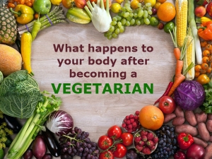 What Happens To Your Body After Becoming A Vegetarian