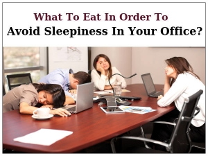 What Is The Best Lunch To Avoid Sleepiness