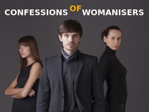 General Confessions Of A Womaniser