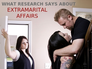 What Research Says About The Reasons For Extramarital Affairs