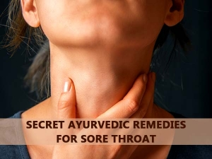 Five Secret Ayurveda Remedies For Sore Throat