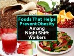 Ten Foods That Help Prevent Obesity Among Night Shift Workers