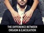 Difference Between Orgasm And Ejaculation