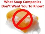 What Soap Companies Dont Want You To Know