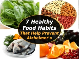 Seven Healthy Food Habits That Help Prevent Alzheimers