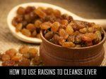 How To Use Raisins To Cleanse Liver