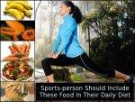 Foods For Sportsperson
