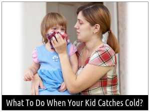 How To Treat Cold In Kids