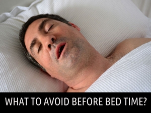What To Avoid At Bed Time