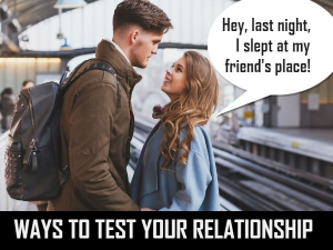 Right Ways To Test A Man