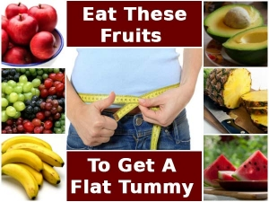 Eat These Seven Fruits And Get A Flat Tummy In A Month