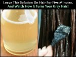 Leave This Solution On Your Hair For Five Minutes And Watch How It Turns Your Grey Hair