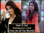 How To Get Aishwarya Rais Look From Ae Dil Hai Mushkil