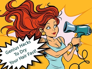 Genius Hacks To Dry Your Hair Fast