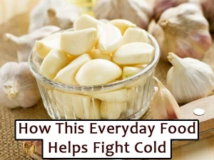 This Food Garlic Helps Fight Cold