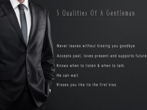 5 Qualities Of A Gentleman