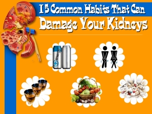 15 Common Habits That Can Damage Kidneys