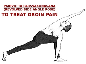 Parivrtta Parsvakonasana Revolved Side Angle Pose To Treat Groin Pain