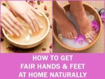 How To Get Fair Hands And Feet At Home Naturally