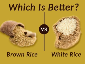 Which Rice Is Better For Your Health Brown Or White