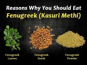 Reasons Why You Should Eat Kasuri Methi