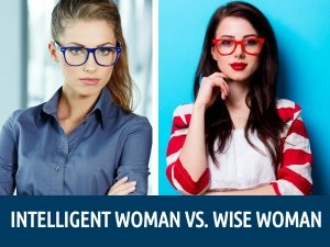 Intelligent Wife Vs Wise Wife