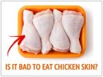 Is Chicken Skin Bad For Health