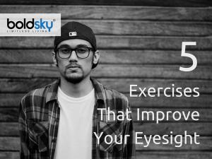 Eye Exercises That Can Improve Eyesight