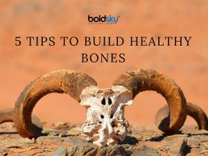 Build Healthy Bones Over