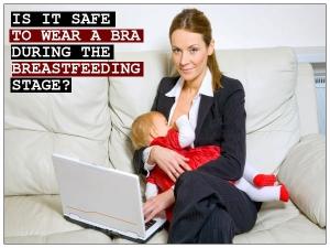 Bra During Breastfeeding