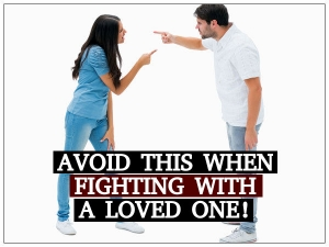 Avoid This When Fighting With Your Partner