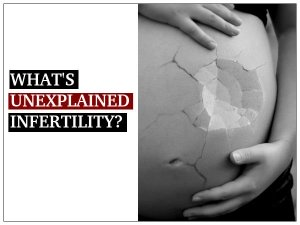 What Is Unexplained Infertility