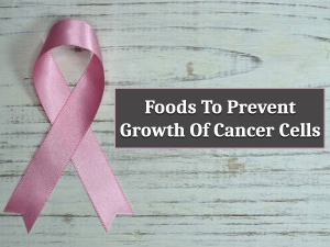 Foods That Fight Cancer Cells Growth