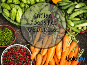 20 Indian Foods Weight Loss