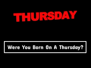 Personality If Individuals Born On Thursday Defined