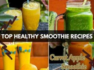 Top Healthy Smoothie Recipe