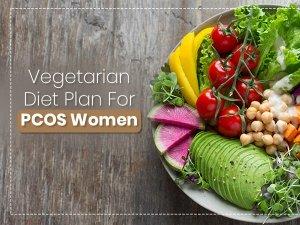 Indian Vegetarian Diet Plan For Pcos Women