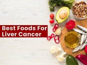 Best Foods For Liver Cancer